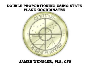 DOUBLE PROPORTIONING USING STATE PLANE COORDINATES