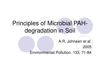 Principles of Microbial PAH-degradation in Soil