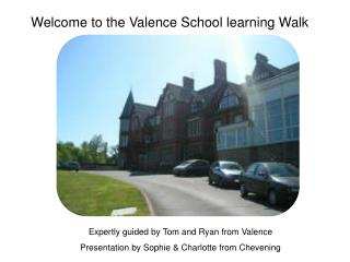 Welcome to the Valence School learning Walk