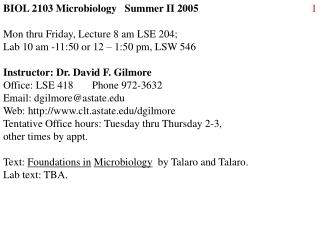BIOL 2103 Microbiology   Summer II 2005