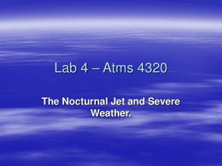 Lab 4 – Atms 4320