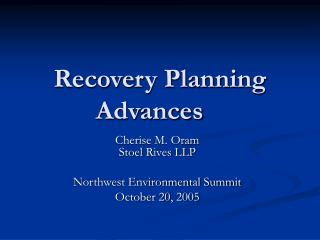 Recovery Planning Advances