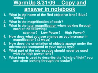 WarmUp 8/31/09 – Copy and answer in notebook