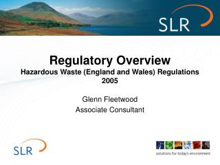 Regulatory Overview Hazardous Waste (England and Wales) Regulations 2005
