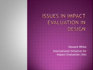Issues in impact evaluation in design
