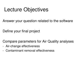 Answer your question related to the software Define your final project