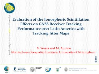 V. Sreeja and M. Aquino Nottingham Geospatial Institute, University  of Nottingham