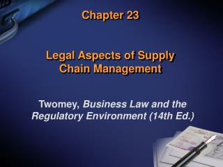 Chapter 23 Legal Aspects of Supply  Chain Management