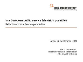 Is a European public service television possible? Reflections from a German perspective