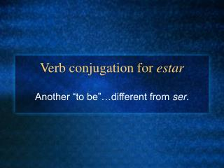 Verb conjugation for  estar