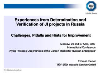 Experiences from Determination and Verification of JI projects in Russia