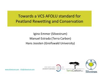 Towards a VCS AFOLU standard for  Peatland Rewetting and Conservation