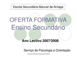 OFERTA FORMATIVA Ensino Secund