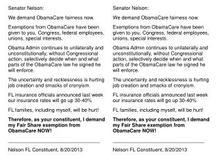 Senator Nelson: We demand ObamaCare fairness now.