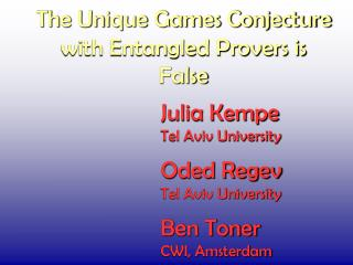 The Unique Games Conjecture  with Entangled Provers is  False