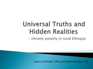 Universal Truths and Hidden Realities