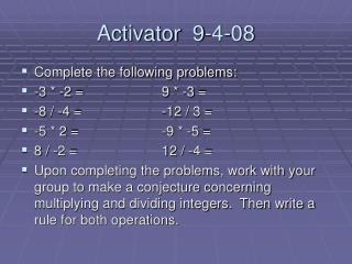 Activator  9-4-08