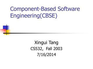 Component-Based Software Engineering(CBSE)