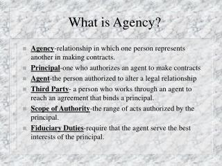 What is Agency?