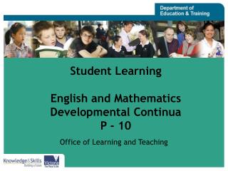 Student Learning English and Mathematics  Developmental Continua P - 10