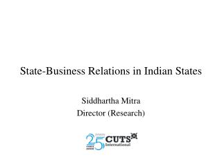 State-Business Relations in Indian States