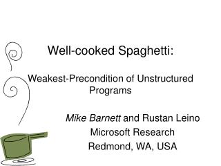 Well-cooked Spaghetti: Weakest-Precondition of Unstructured Programs