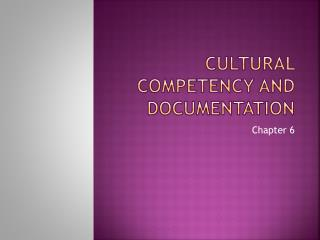 Cultural Competency and documentation