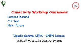 CERN, CT Workshop, ID Week, July 2 nd , 2007