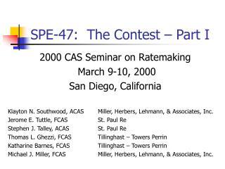 SPE-47:  The Contest – Part I