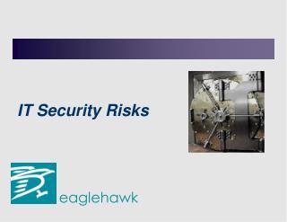 IT Security Risks