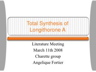 Total Synthesis of  Longithorone A