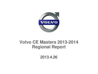 Volvo CE Masters 2013-2014 Regional Report