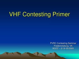 VHF Contesting Primer