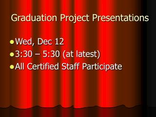 Graduation Project Presentations
