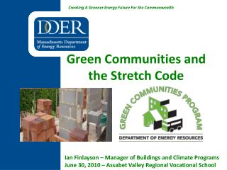 Green Communities and  the Stretch Code