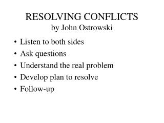 RESOLVING CONFLICTS by John Ostrowski