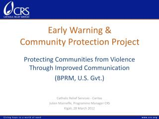 Early Warning &  Community Protection Project