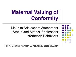 Maternal Valuing of Conformity