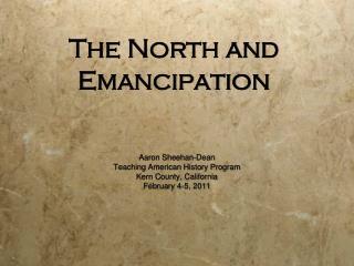 The North and Emancipation