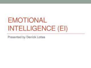 Emotional Intelligence (EI)