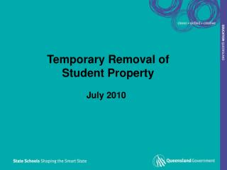 Temporary Removal of Student Property