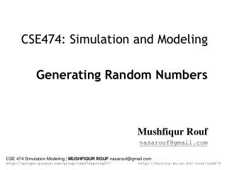 CSE474: Simulation and Modeling Generating Random Numbers