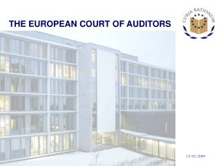 THE EUROPEAN COURT OF AUDITORS