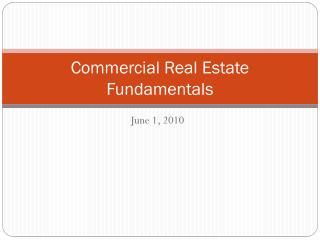 Commercial Real Estate Fundamentals