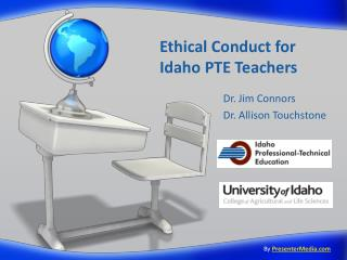 Ethical Conduct for  Idaho PTE Teachers