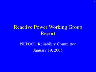 Reactive Power Working Group Report