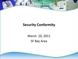 Security Conformity