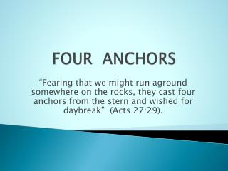 FOUR  ANCHORS