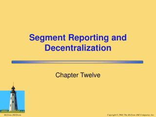 Segment Reporting and Decentralization