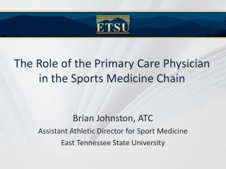 The Role of the Primary Care Physician in the Sports Medicine Chain